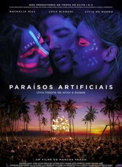 Искусственный рай - Paraísos Artificiais