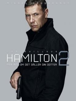 Агент Хамилтон 2: Если только это не касается вашей дочери - Hamilton 2: Men inte om det gäller din dotter