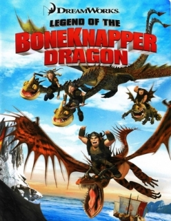 Легенда о Костоломе - Legend of the Boneknapper Dragon