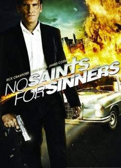 У грешников нет святых - No Saints for Sinners
