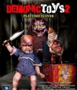 Демонические игрушки: Личные демоны - Demonic Toys: Personal Demons