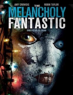 Невероятная меланхолия - The Melancholy Fantastic