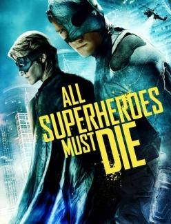 Все супергерои должны погибнуть - Vs