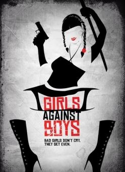 Девочки против мальчиков - Girls Against Boys
