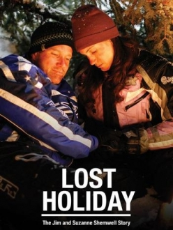 Потерянный отпуск - Lost Holiday: The Jim & Suzanne Shemwell Story