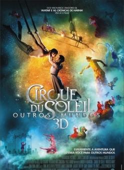 Цирк дю Солей: Сказочный мир - Cirque du Soleil: Worlds Away