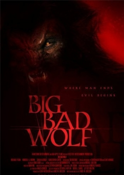 Волк оборотень - Big Bad Wolf