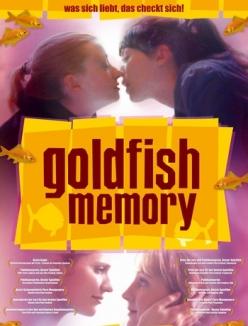 Память золотой рыбки - Goldfish Memory