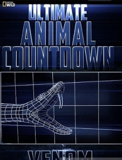 Животные-рекордсмены: Яд - Ultimate Animal Countdown: Venom