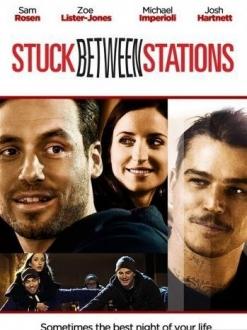 Застрял между станциями - Stuck Between Stations