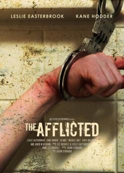 Одержимые - The Afflicted