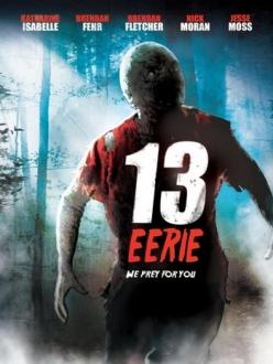 Жуткие 13 - 13 Eerie