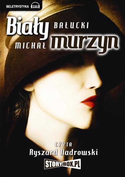 Белый негр - BiaЕ'y Murzyn