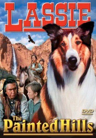 Лесси в разрисованных холмах - Lassie The Painted Hills