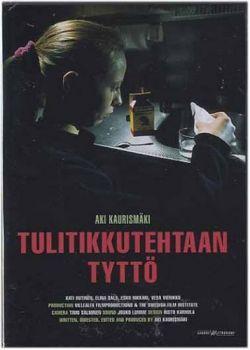Девушка со спичечной фабрики - Tulitikkutehtaan tytto