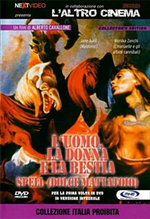 Мужчина, женщина и зверь - L'uomo, la donna e la bestia - Spell