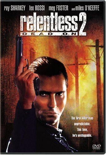 Безжалостный 2 - Dead On- Relentless II