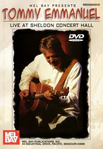 Tommy Emmanuel - Live At Sheldon Concert Hall
