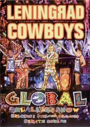 Leningrad Cowboys - Global Balalaika Show