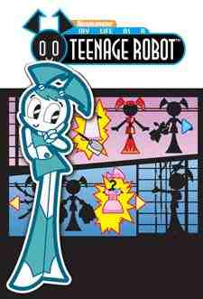 Жизнь и приключения Робота-подростка - My Life As a Teenage Robot
