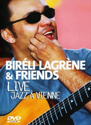 Bireli Lagrene & Friends - Live Jazz A Vienne