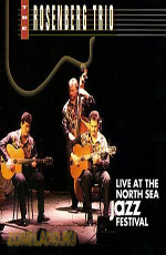 The Rosenberg Trio: Live at The North Sea Jazz Festival 1994
