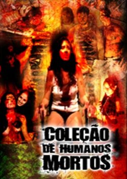 Коллекция мертвеца - Coleção de Humanos Mortos