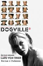 Догвилль: Фильм о Съёмках