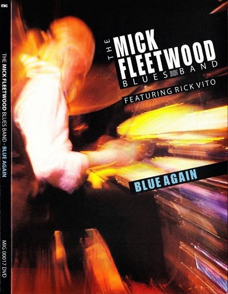 Mick Fleetwood Blues Band - Blue Again 2008