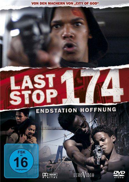 Последняя остановка 174-го - Last Stop 174