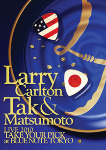 Larry Carlton & Tak Matsumoto - Take Your Pick
