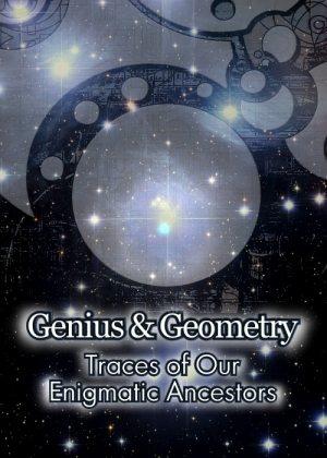 Гений геометрии. Следы наших загадочных предков - Genius and Geometry
