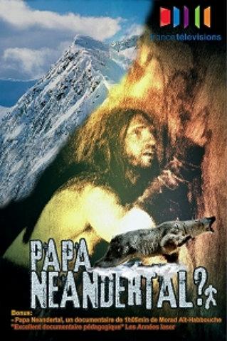 Был ли неандерталец нашим предком? - Papa Neandertal