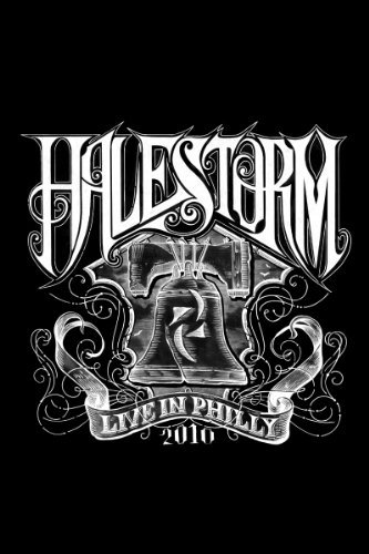 Halestorm: Live in Philly