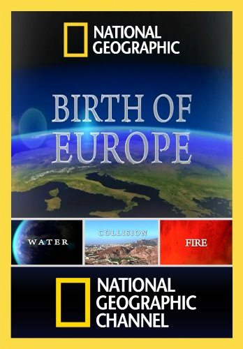 National Geographic: �������� ������ - Birth of Europe