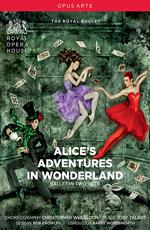 "Джоби Талбот и Кристофер Уилдон: ""Алиса в стране чудес"" - Joby Talbot & Christopher Wheeldon- Alice's Adventures in Wonderland"