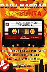 DJ VJ Magrao - 80's Megamix