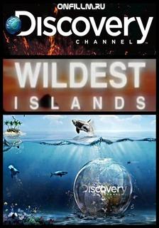 Неизведанные острова - Wildest Islands
