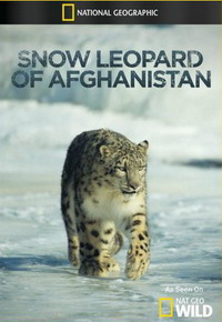 National Geographic Wild: Снежный барс Афганистана - Snow Leopard of Afghanistan