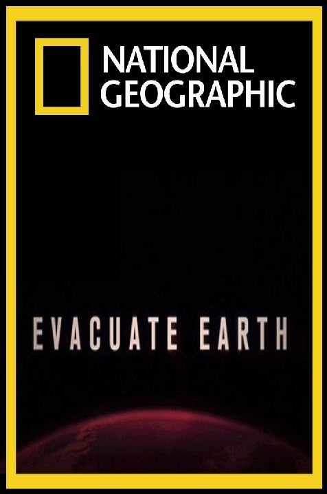 National Geographic: ��������� ����� - National Geographic- Evacuation Earth