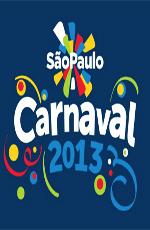 Карнавал в Сан-Паулу 2013 - Carnaval SГЈo Paulo 2013