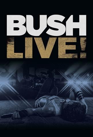 Bush: Live!