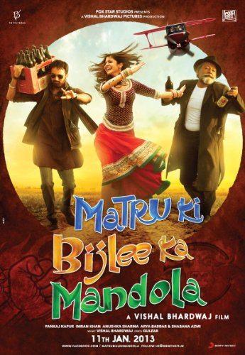 Матру, Биджли и Мандола - Matru ki Bijlee ka Mandola