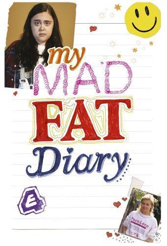 Дневник толстожопой - My Mad Fat Diary