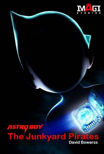 Астробой против Пиратов с помойки - Astro Boy vs. The Junkyard Pirates