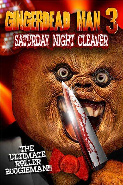 Спекшийся 3 - Gingerdead Man 3- Saturday Night Cleaver
