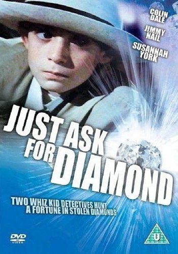 Проси только алмазы - Just Ask for Diamond