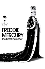 Фредди Меркьюри. Великий притворщик - Freddie Mercury. The Great Pretender
