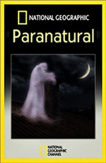 National Geographic: �������������� - National Geographic- Paranormal