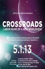 Перепутье: родовые схватки нового мира - Crossroads- labour of pains of a new worldview